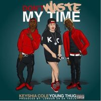 keyshia-cole-dont-waste-my-time-feat-young-thug