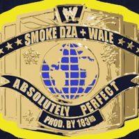 smoke-dza-wale-absolutely-perfect Kopie
