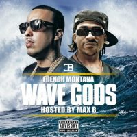 French Montana - Wave Gods