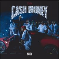 Tyga - Cash Money