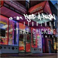 Dyme-A-Duzin - That Chicken