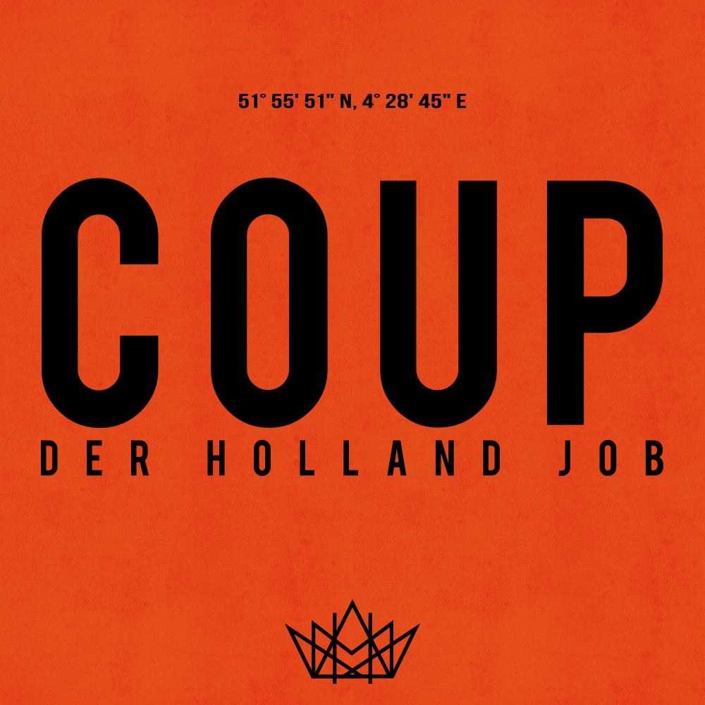 Coup Der Holland Job