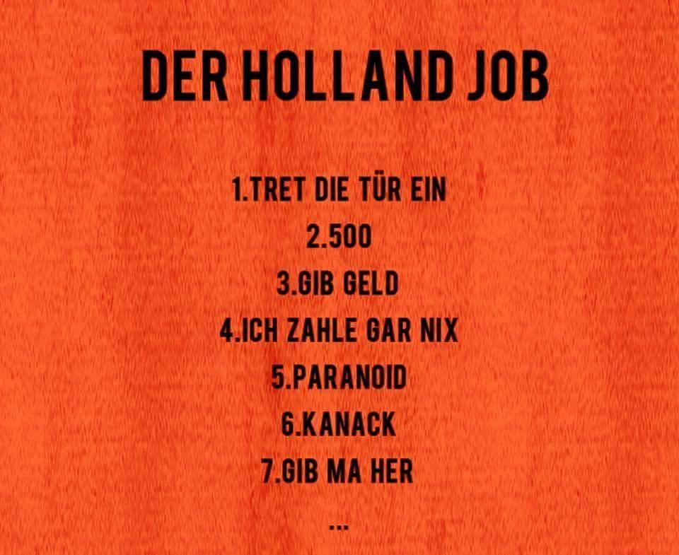 xatar haftbefehl weitere infos zu der holland job. Black Bedroom Furniture Sets. Home Design Ideas