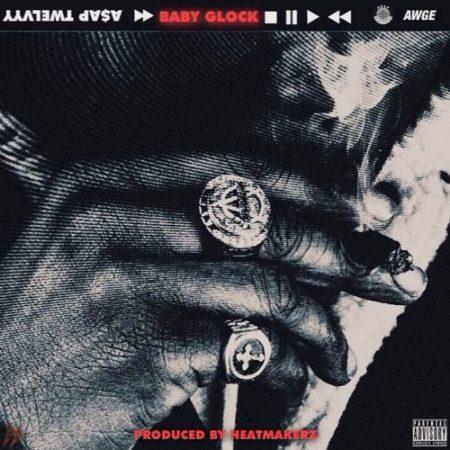 A$AP Twelvyy - Baby Glock