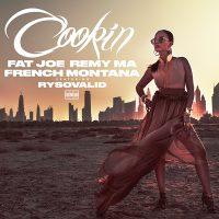 Fat Joe, Remy Ma & French Montana - Cookin