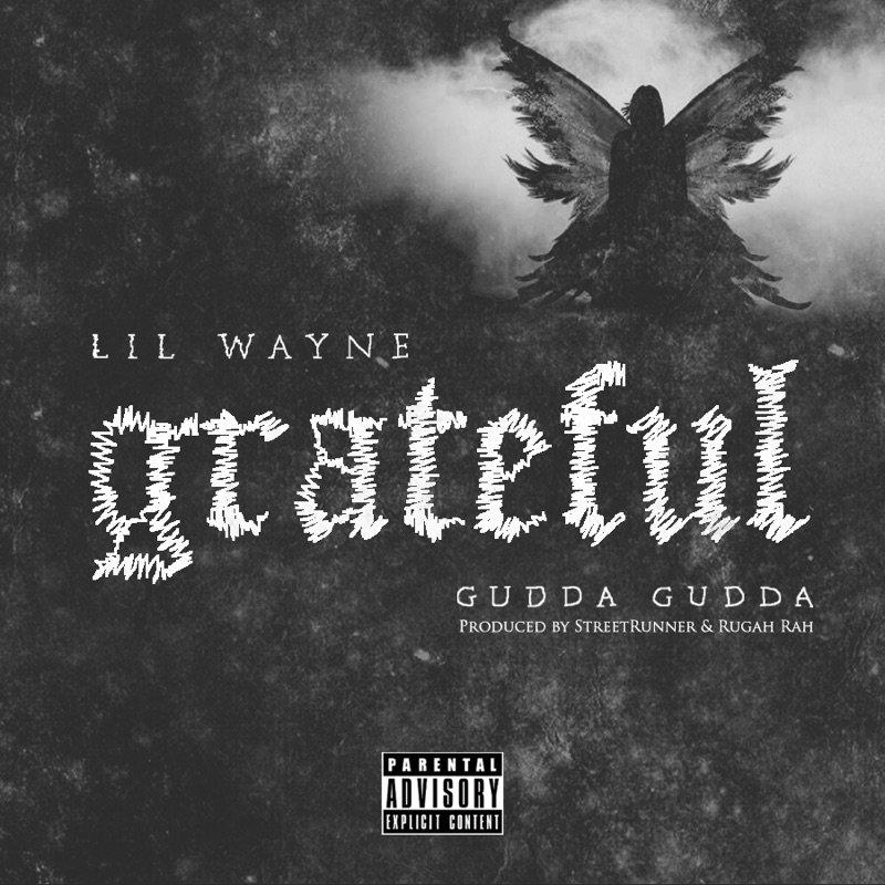 Lil Wayne - Grateful
