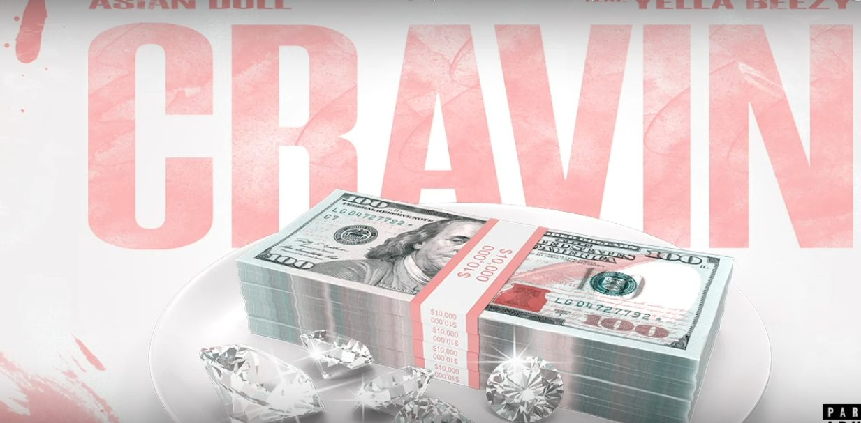 Asian Doll feat. Yella Beezy - Cravin   16BARS