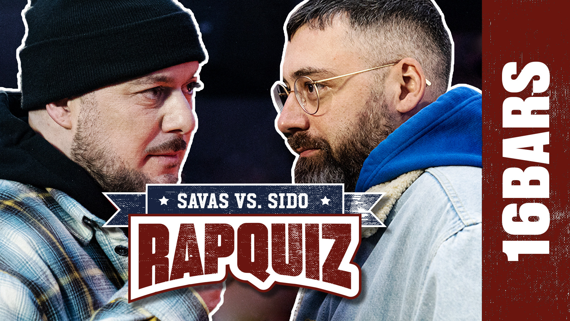 Sido vs. Savas - Das große Rapquiz-Finale | 16BARS